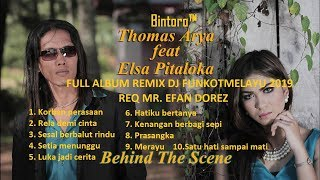 Download lagu THOMAS ARYAELSA PITALOKA FULL ALBUM REMIX DJ FUNKOT MELAYU 2019 REQ MR EFAN DOREZ Bintoro MP3