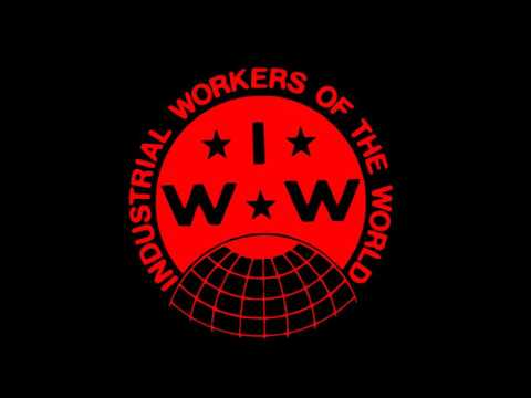 15 minutes of IWW music