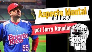 Seminario sobre Psicología en el Béisbol – por Jerry Amador