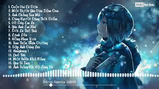 16 Bài Hot Nhất Remix Hay