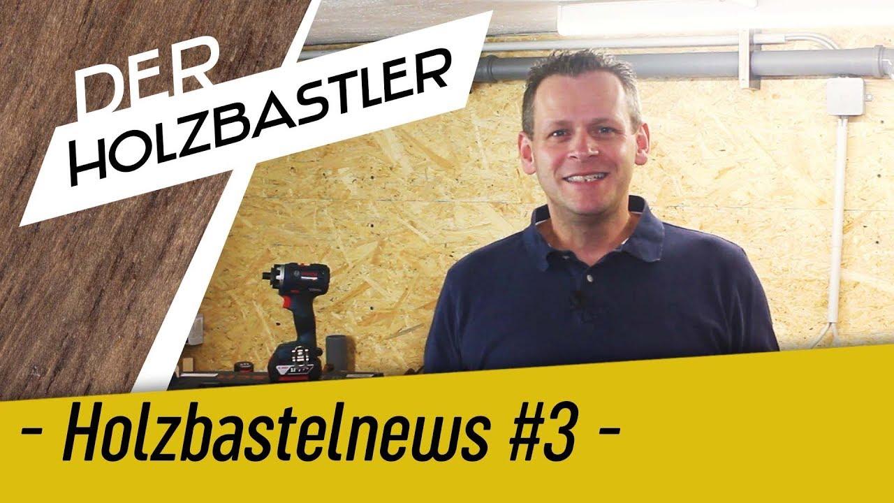 Holzbastelnews #3 - Wie gehts weiter mit dem Kanal - YouTube