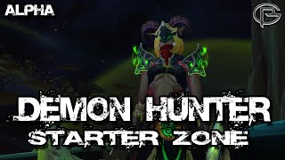 Complete Demon Hunter Starter Zone - Legion Alpha