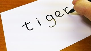 Very Easy ! How to turn words TIGER into a Cartoon - Doodle art on paper for kids