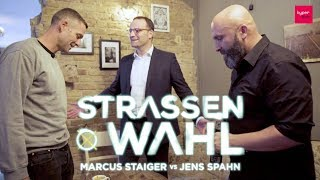 STRASSENWAHL Eps. 5 | Marcus Staiger vs. Jens Spahn