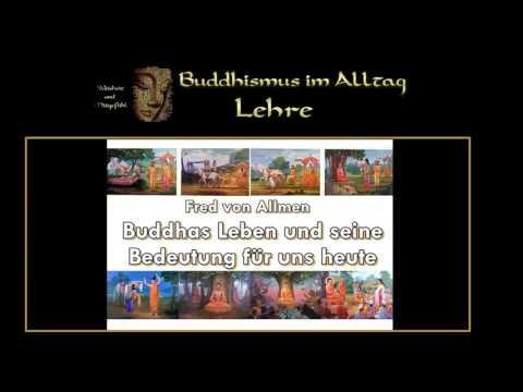 Buddhas Leben und seine Bedeutung für uns heute   Fred von Allmen
