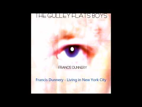 Francis Dunnery - Living in NYC