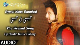 Pashto New Song 2018 | Habibi O Habibi | Aymal Khan Yousafzai New Hd Song Pashto Music | 2018