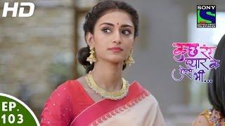 Kuch Rang Pyar Ke Aise Bhi - कुछ रंग प्यार के ऐसे भी - Episode 103 - 21st July, 2016