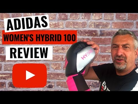 Review of Adidas Hybrid 100 women's Boxing Gloves 2019