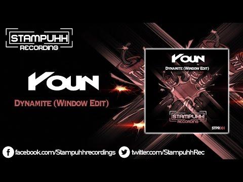 Youn - Dynamite (Window Edit) [FREE DOWNLOAD]