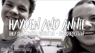 hayden and annie they don t know about us by 1d    dayley bratayley