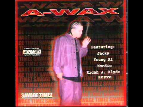 Street Thugz By A-Wax Ft The Jacka & Young Al
