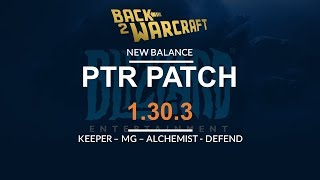 PTR Patch 1.30.3: Keeper Nerf | Alchi Nerf | Mountain Giant Nerf | Human Buff