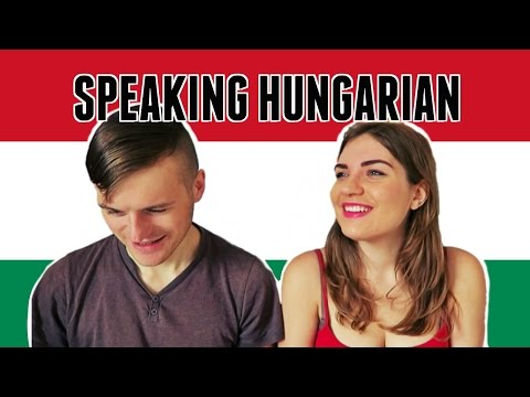 SPEAKING HUNGARIAN!  🇭🇺