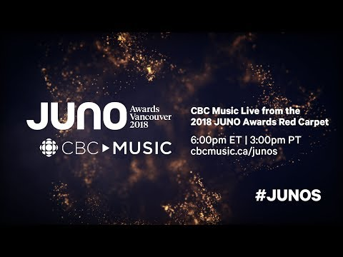 CBC Music Live from the 2018 JUNO AWARDS Red Carpet