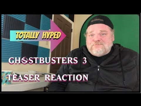 REACTION: Ghostbusters 3 (2020) Teaser