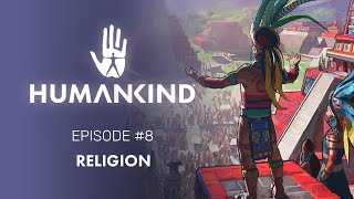 HUMANKIND™ Feature Focus: Religion