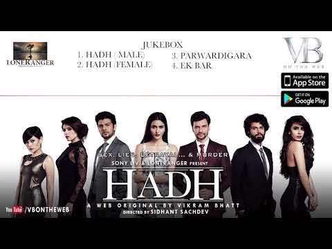 Hadh -A Web Original By Vikram Bhatt