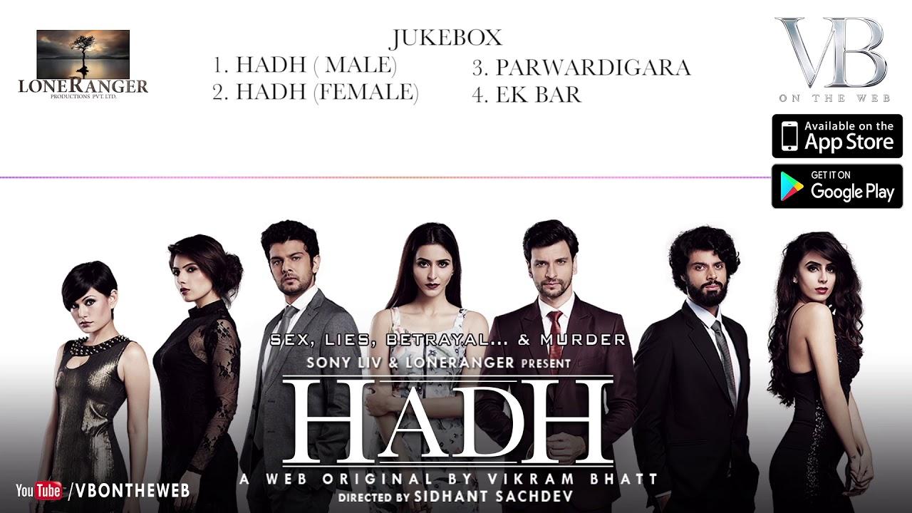 Hadh   Audio Jukebox   Vidur Anand, Pranav Sachdev, Trishaan Singh Maini &  Tithi Raaj