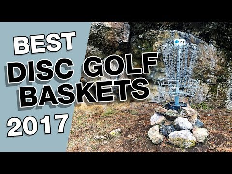 Best Disc Golf Baskets In 2017 (Innova, Westside, Dynamic Discs, DGA)