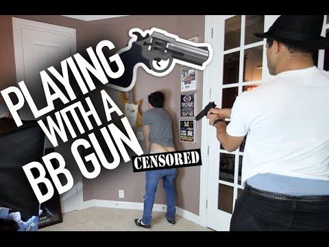 Playing w/ A BB Gun