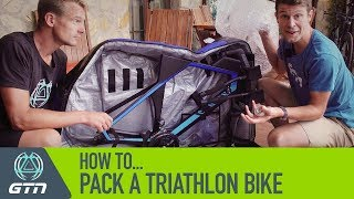 How To Pack A Bike Bag | Packing Your Triathlon Bike Like A Pro