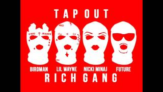 Million Dollar Tapout (Epic Extended Version) - Rich Gang