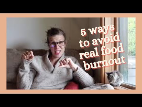 5 Ways to Avoid Real Food Burnout {A Ramble}