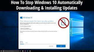 How To Stop Windows 10 Automatically Downloading & Installing Updates manually | Microsoft