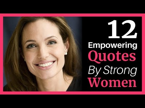 12 Motivational Quotes About Life - by Strong Women