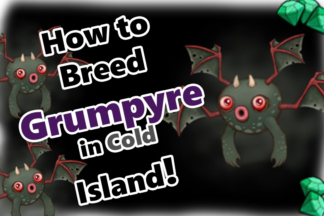 My Singing Monsters How To Breed Grumpyre in Cold Island (and SOUND