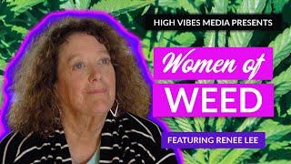 Women of Weed: Renee Lee