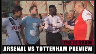 IT GOES OFF!! Arsenal vs Tottenham Preview ft Claude & Sonny from AFTV & Sam the Spurs fan