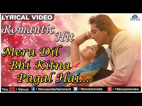 Mix - Mera Dil Bhi Kitna Pagal Hai Lyrical Video Song | Saajan | Sanjay Dutt & Madhuri Dixit