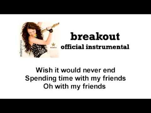 Breakout - Miley Cyrus (Official Karaoke / Instrumental) [HQ]