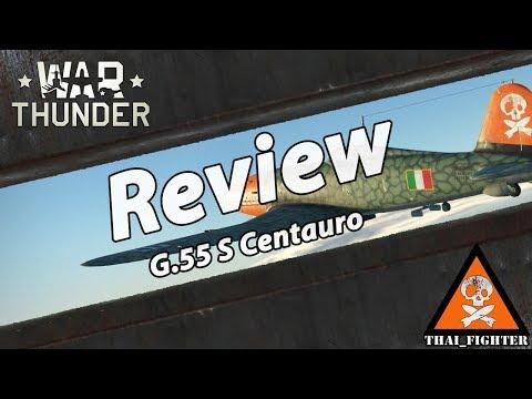 "War Thunder: Review - Fiat G.55 S ""Centauro"" [GERMAN]"