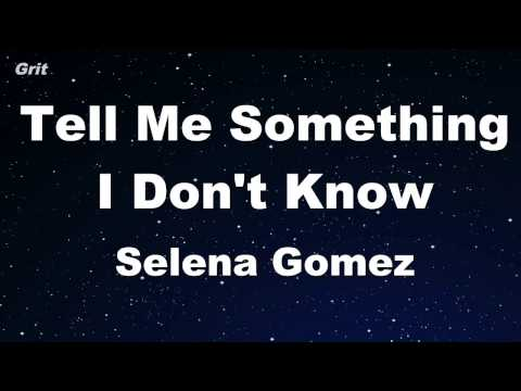 Tell Me Something I Don't Know - Selena Gomez Karaoke 【With Guide Melody】 Instrumental