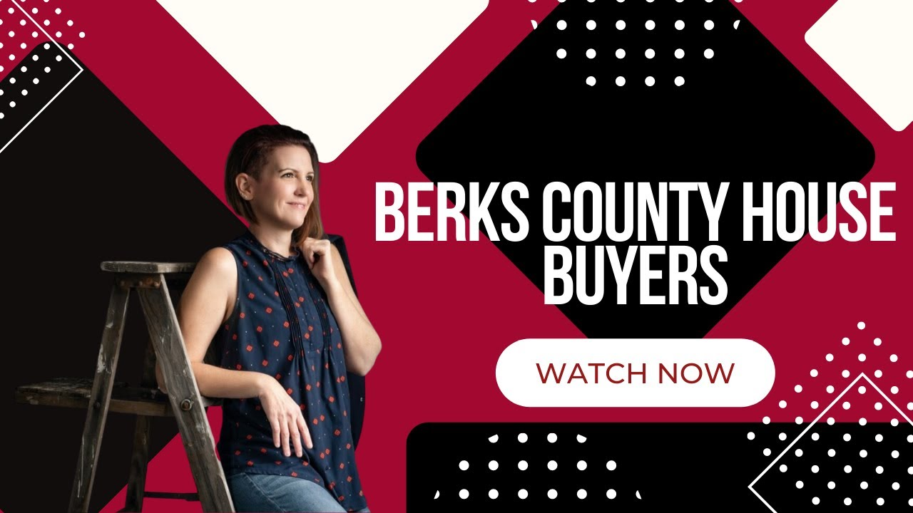 Berks County House Buyers