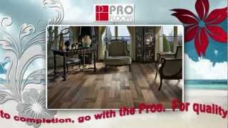 Pro Floors - Exotic Wood Flooring & More