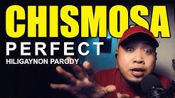 PARA SA MGA CHISMOSA - Ed Sheeran PERFECT [Hiligaynon Parody with translation]