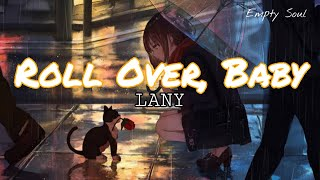 LANY - roll over, baby (Lyrics Official) stripped