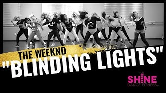 """Blinding Lights"" by the Weeknd. SHINE DANCE FITNESS™"