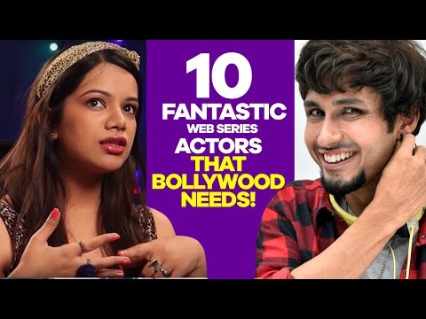 10 Fantastic Web Series Actors Bollywood Needs Right Now! | SpotboyE