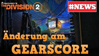 The Division 2 | Gearscore | Update 3 | Mods | State of the Game | ...