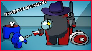 MINI CREWMATE REVENGER EVERYDAY LIFE - AMONG US WORST TIMMING - P2