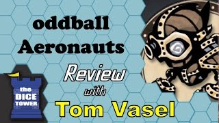 oddball Aeronauts Review - with Tom Vasel