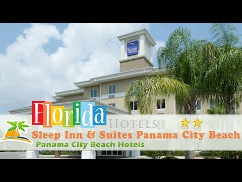 Sleep Inn & Suites Panama City Beach - Panama City Beach Hotels, Florida