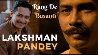 Rang De Basanti   Lakshman Pandey   Ram Prasad Bismil