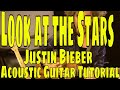 Look At The Stars Justin Bieber Acoustic Guitar Tutorial mp3