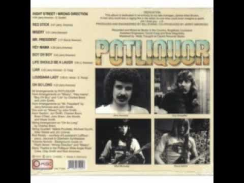 POTLIQUOR - RIGHT STREET- WRONG DIRECTION.